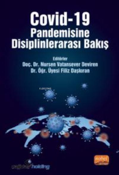Covid-19 Pandemisine Disiplinlerarası Bakış