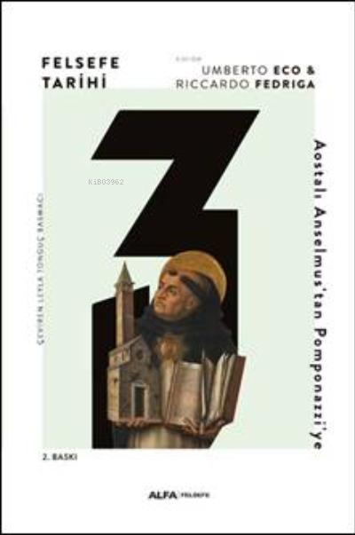 Felsefe Tarihi 3;Aosyalı Anselmus'tan Pomponazzi'ye