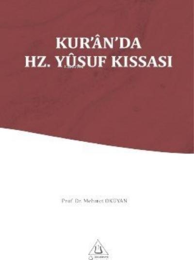 Kur'an'da Hz. Yusuf Kıssası