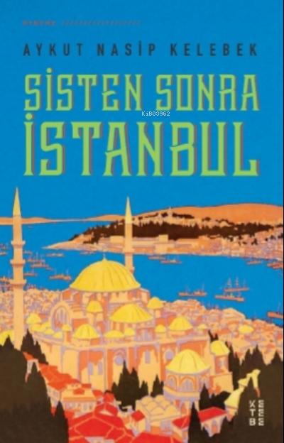 Sisten Sonra İstanbul