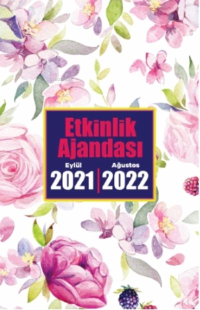 2021 Eylül-2022 Ağustos Etkinlik Ajandası ( Eflatun Düşler )