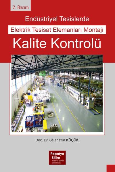 Endüstriyel Tesislerde Elektrik Tesisat Elemanları Montajı Kalite Kontrolü