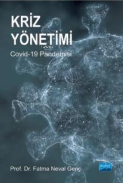 Kriz Yönetimi Covid-19 Pandemisi