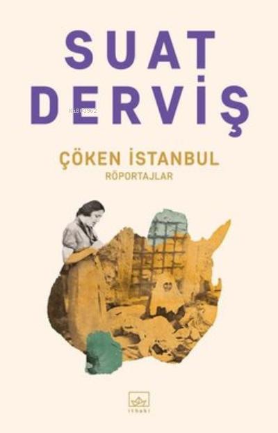 Çöken İstanbul;Röportajlar