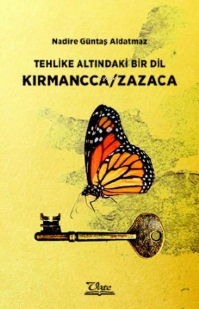 Tehlike Altındaki Bir Dil Kırmancca/zazaca