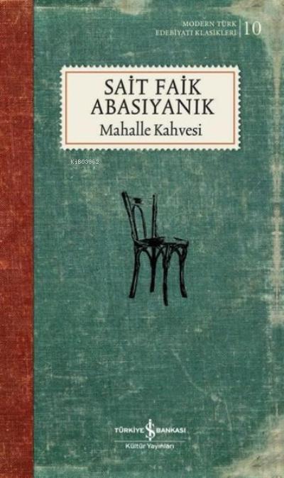Mahalle Kahvesi ( Şömizli );Modern Türk Edebiyatı Klasikleri