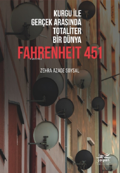 Kurgu İle Gerçek Arasında Totaliter Bir Dünya Fahrenheit 451
