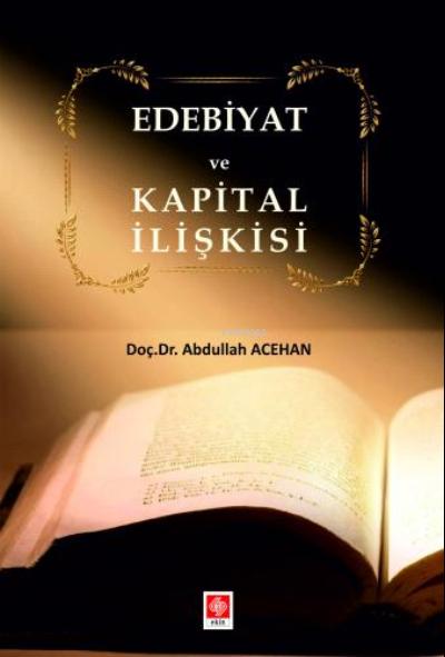 Edebiyat ve Kapital İlişkisi