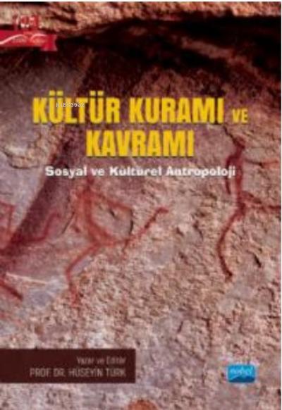 Kültür Kuramı ve Kavramı;Sosyal ve Kültürel Antropoloji