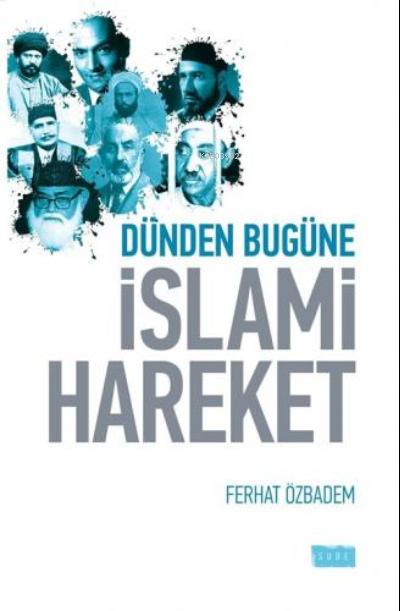 Dünden Bugüne İslami Hareket