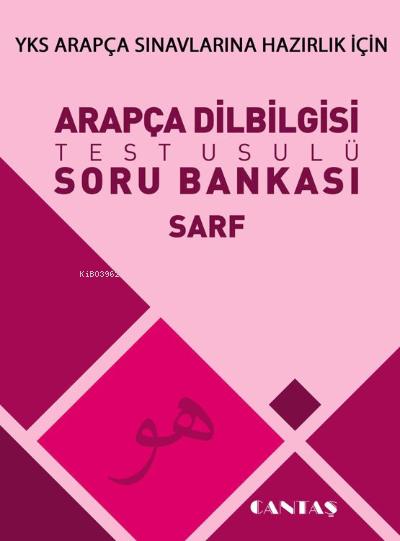Arapça Dilbilgisi Soru Bankası Sarf
