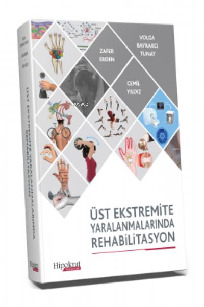 Üst Ekstremite Yaralanmalarında Rehabilitasyon