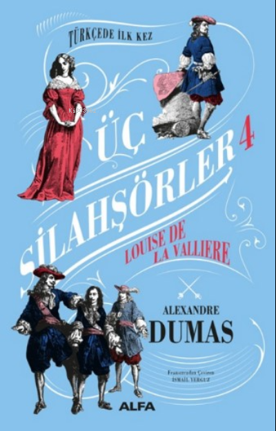 Üç Silahşörler 4 Ciltli ;Louise La Valliere