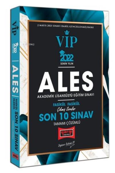 2022 ALES VIP Tamamı Çözümlü Çıkmış Sorular Fasikül Fasikül Son 10 Sınav