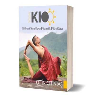 280 Saat Temel Yoga Eğitmenlik Eğitim Kitabı