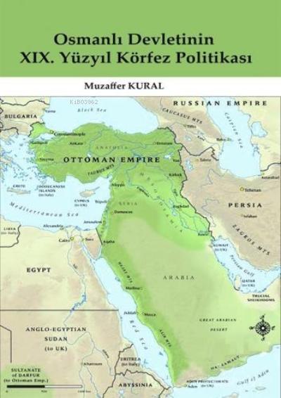 Osmanlı Devletinin XIX. Yüzyıl Körfez Politikası