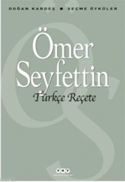 Türkçe Reçete; Seçme Öyküler