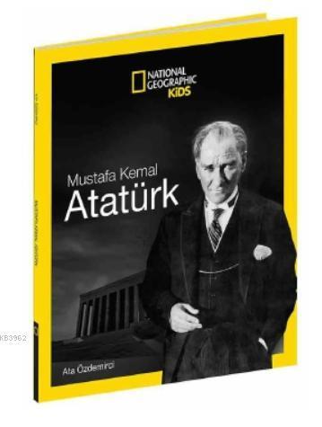 National Geographic Kids - Mustafa Kemal Atatürk