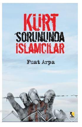 Kürt Sorununda İslamcılar