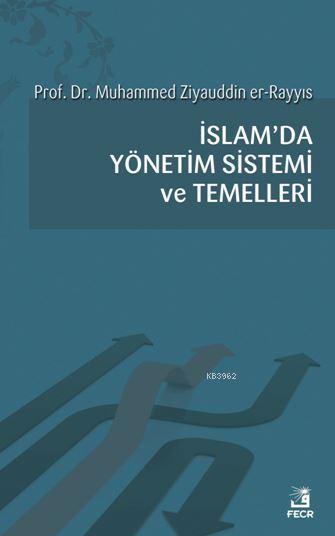 İslam'da Yönetim Sistemi ve Temelleri
