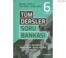 Tudem 6.Sınıf Tüm Dersler Beceri Temelli Soru Bankası