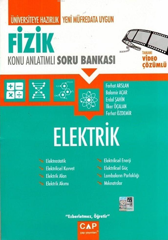 Çap Yayınları Üniversiteye Hazırlık Fizik Elektrik Konu Anlatımlı Soru Bankası Çap