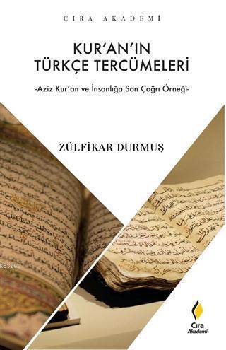 Kur'an'ın Türkçe Tercümeleri; Azim Ku'an ve İnsanlığa Son Çağrı Örneği