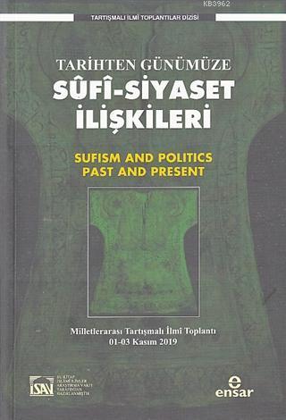 Tarihten Günümüze Sufi-Siyaset İlişkileri