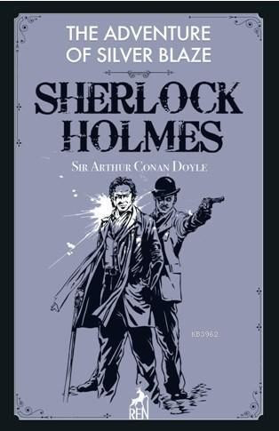 Sherlock Holmes: The Adventure Of Silver Blaze