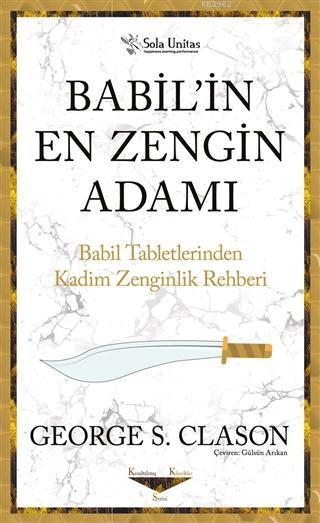 Babil'in En Zengin Adamı; Babil Tabletlerinden Kadim Zenginlik Rehberi
