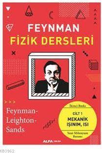 Feynman Fizik Dersleri Cilt 1; Mekanik, Işınım, Isı
