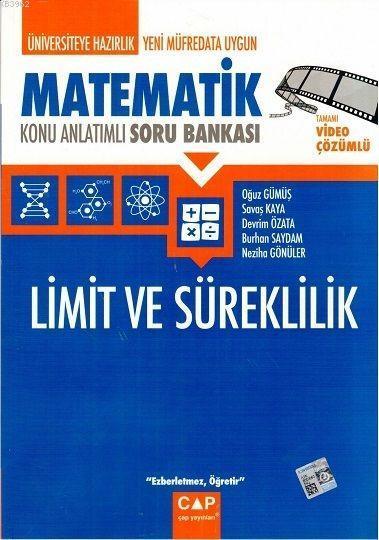 Çap Yayınları Üniversiteye Hazırlık Matematik Limit ve Süreklilik Konu Anlatımlı Soru Bankası Çap