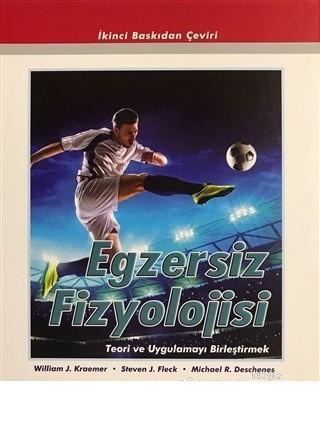 Egzersiz Fizyolojisi Teori ve Uygulamayı Birleştirmek