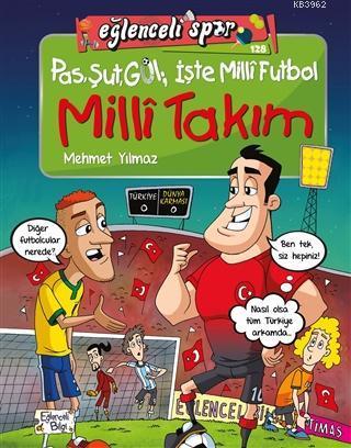Milli Takım; Pas Şut Gol: İşte Milli Futbol