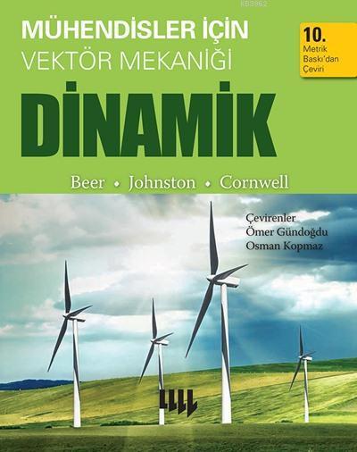 Mühendisler için Vektör Mekaniği - Dinamik; 10. Metrik Baskıdan Çeviri