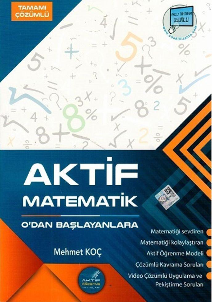 Aktif Öğrenme Yayınları TYT Aktif Matematik Sıfırdan Başlayanlara Tamamı Çözümlü Soru Bankası Aktif Öğrenme