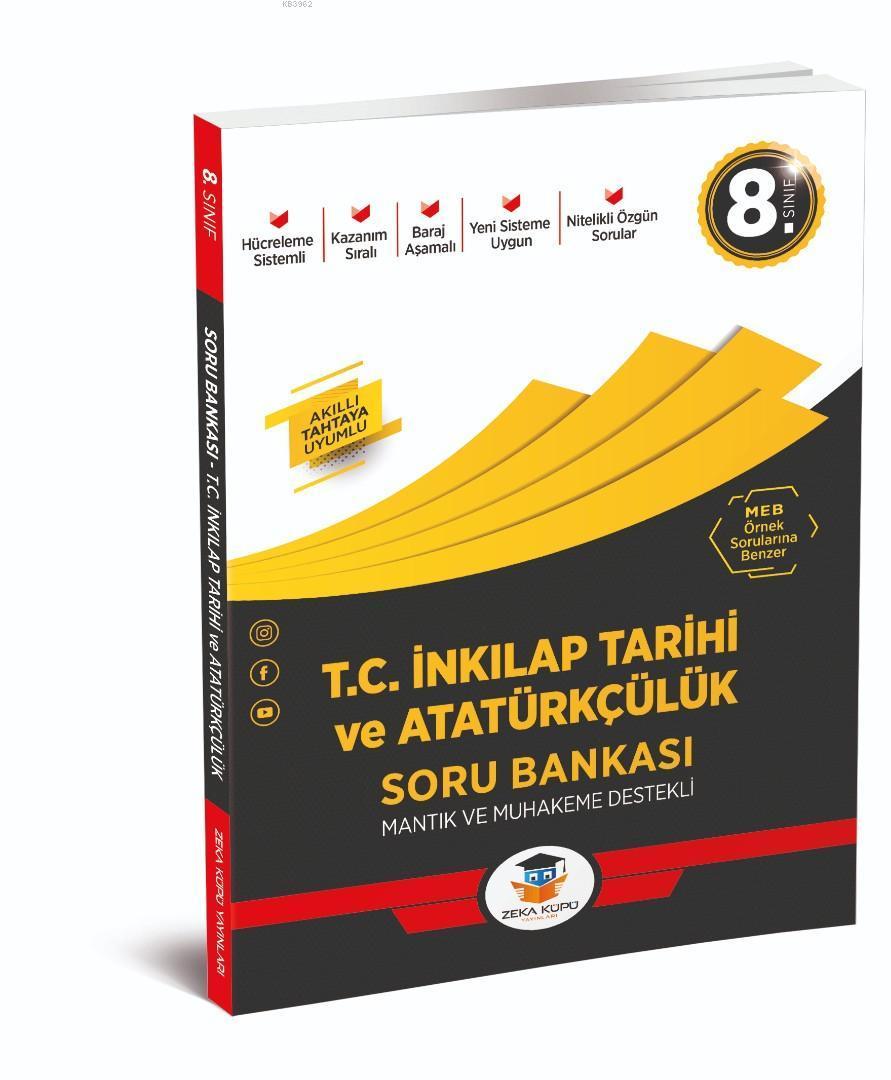 Zeka Küpü Yayınları 8. Sınıf LGS T.C. İnkılap Tarihi ve Atatürkçülük Soru Bankası Zeka Küpü
