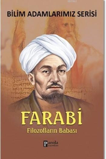 Farabi; Filozofların Babası
