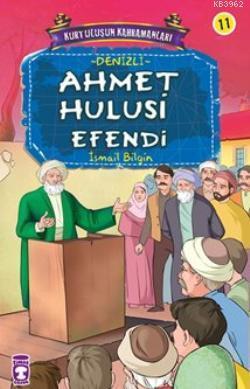 Ahmet Hulusi Efendi; Kurtuluşun Kahramanları - 2, 9+ Yaş