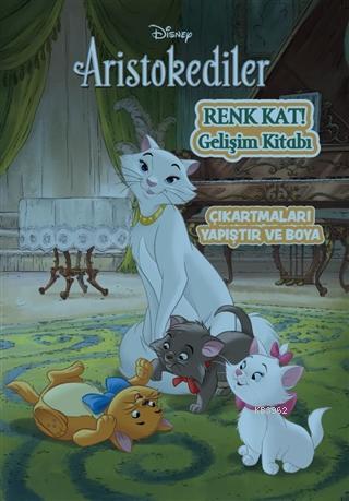 Disney Aristokediler; Renk Kat Gelişim Kitabı
