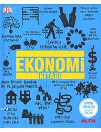 Ekonomi Kitabı (Ciltli); Büyük Fikirleri Kolayca Anlayın