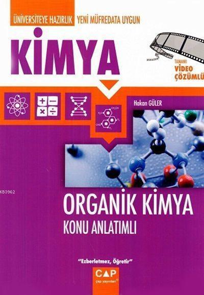 Çap Yayınları Üniversiteye Hazırlık Kimya Organik Kimya Konu Anlatımlı Çap