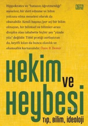 Hekim ve Heybesi; Tıp,Bilim,İdeoloji