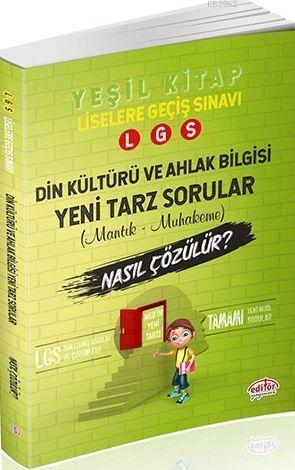 Editör Yayınları 8. Sınıf LGS Din Kültürü ve Ahlak Bilgisi Mantık ve Muhakeme Soruları Nasıl Çözülür Yeşil Kitap Editör