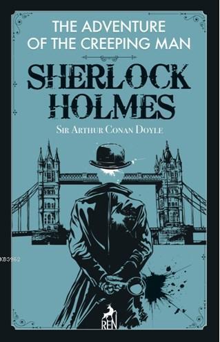 Sherlock Holmes: The Adventure Of The Creeping Man