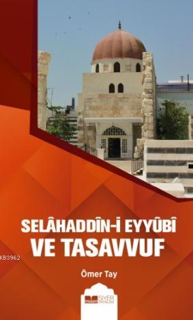 Selahaddin - i Eyyubi ve Tasavvuf
