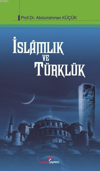 İslâmlık ve Türklük
