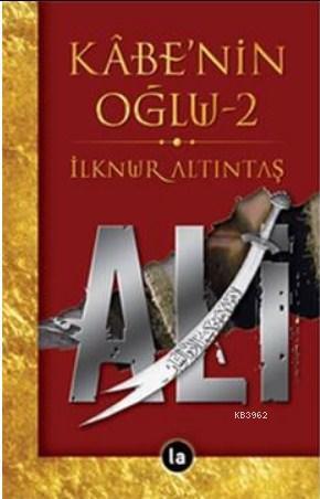 Kabenin Oğlu Ali - 2