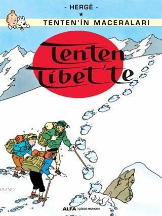 Tenten Tibet'te - Tenten'in Maceraları