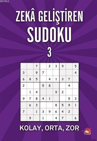 Zeka Geliştiren Sudoku 3; Kolay - Orta - Zor